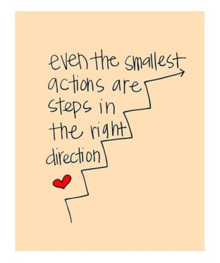Motivational Quote: Small Actions are Steps in the Right Direction