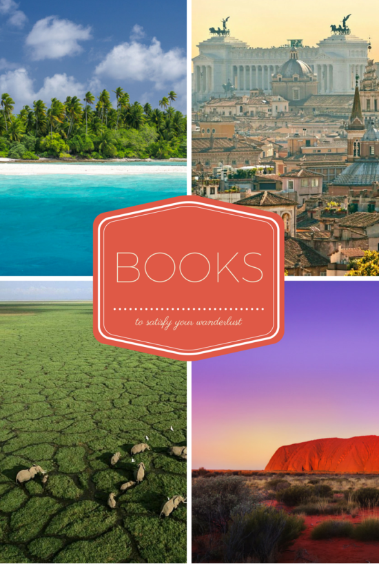 4 Books to Satisfy Your Wanderlust // via South by Northwest