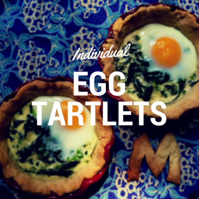 Individual Egg Tartlets for Mothers Day